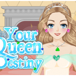Your Queen Destiny
