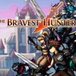 The Bravest Hunter